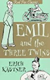 Emil and the Three Twins (009943363X) by Erich Kastner