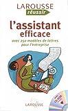L'assistant efficace : Avec 250 modèles de lettres pour l'entreprise (1Cédérom)...