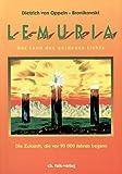 Lemuria, das Land des goldenen Lichts - Dietrich von Oppeln-Bronikowski