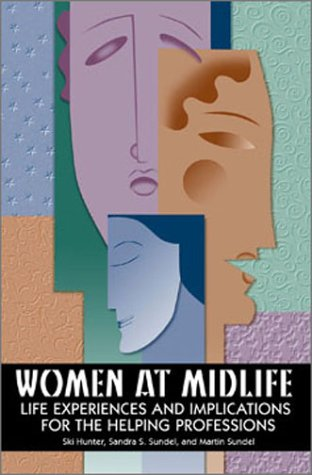 Women at Midlife: Life Experiences and Implications for...