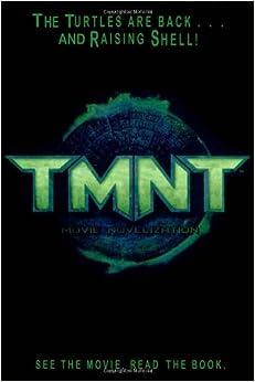 TMNT Movie Novelization (Teenage Mutant Ninja Turtles