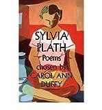 Sylvia Plath - Poems: Chosen by Carol Ann Duffy (Hardback) - Common