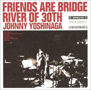 FRIENDS ARE BRIDGE RIVER OF 30TH