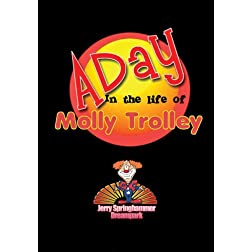 A day in the life of Molly Trolley