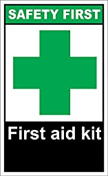First Aid Kit Safety First OSHA / ANSI LABEL DECAL STICKER 18 inches x 24 inches