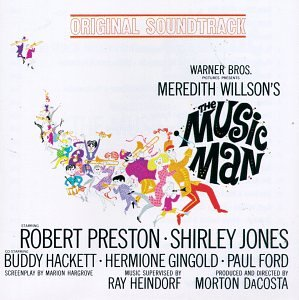 The Music Man (1962 Film Soundtrack) by Meredith Willson, Robert Preston and Shirley Jones