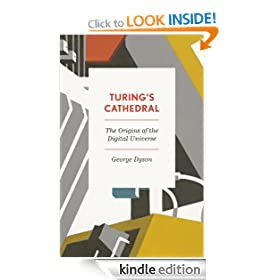 Turing's Cathedral: The Origins of the Digital Universe (Penguin Press Science)