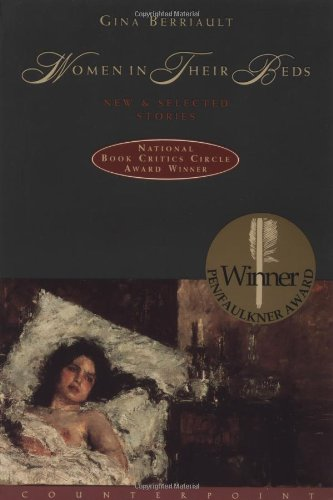 Women in Their Beds: New and Selected Stories, Berriault, Gina