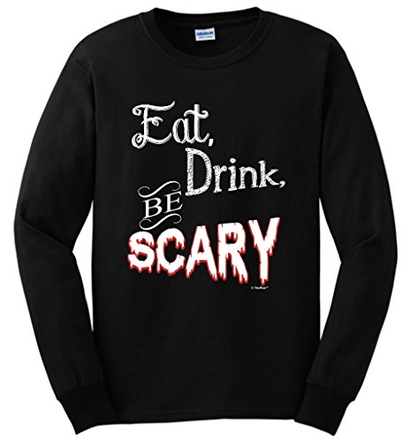 Eat Drink Be Scary Halloween Party Long Sleeve T-Shirt