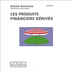 Les produits financiers dérivés Discours