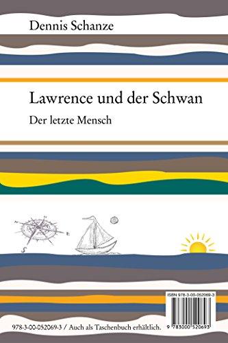 lawrence-und-der-schwan-der-letzte-mensch-german-edition