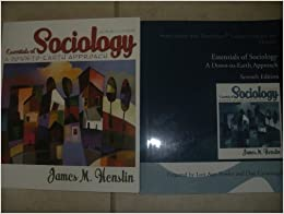 Essentials of Sociology: A Down-To-Earth Approach [RENTAL EDITION], 13th Edition