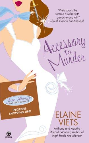 Accessory to Murder (Josie Marcus, Mystery Shopper, Book 3)