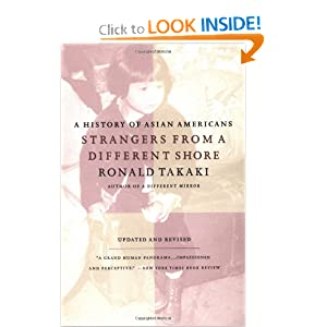 Strangers from a Different Shore: A History of Asian Americans, Updated and Revised Edition by Ronald Takaki