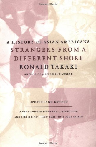 Strangers from a Different Shore: A History of Asian...