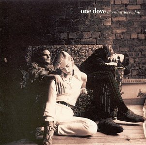 One Dove - Morning Dove White - Zortam Music