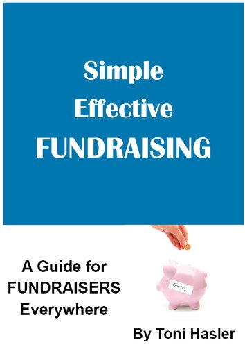 Simple Effective Fundraising : A Fundraising Guide for all Charities