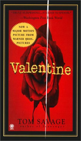 Valentine, Tom Savage