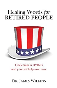 Healing Words for RETIRED PEOPLE by LIFE SENTENCE Publishing