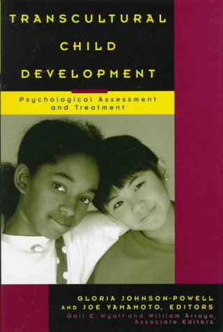 Transcultural Child Development: Psychological Assessment and Treatment