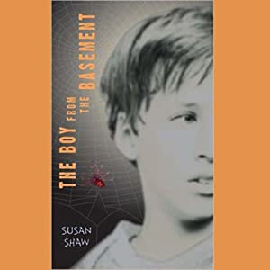 The Boy from the Basement | [Susan Shaw]