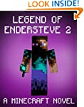 Legend of EnderSteve 2: A Minecraft N...