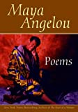 Poems: Maya Angelou (0553379852) by Angelou, Maya