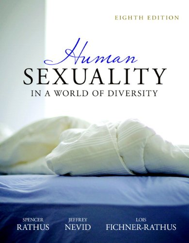 Human Sexuality in a World of Diversity (paperback) (8th Edition)