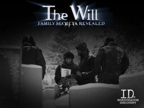The Will- Family Secrets Revealed Season 2