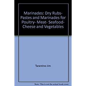 Marinades: Dry rubs, past Livre en Ligne - Telecharger Ebook