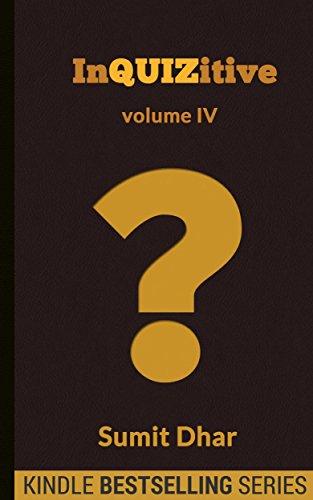 Free Kindle Book : Trivia Quiz & Pub Quiz Book: InQUIZitive (Volume IV)