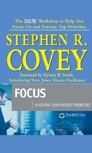 Focus : Achieving Your Highest Priorities [Audio CD], Steve Jones
