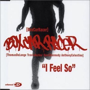 I Feel So by Box Car Racer (2003-10-28)