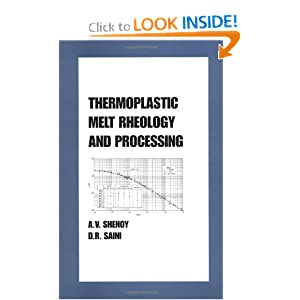 Thermoplastics Melt Rheology and Processing Aroon Shenoy