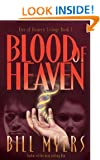 Blood of Heaven (Fire of Heaven Trilogy, Book 1)