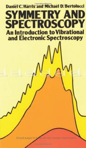 By Daniel C. Harris - Symmetry and Spectroscopy: Introduction to Vibrational and Electronic Spectroscopy (Dover Books on Chemistry) (New edition) (7.3.1990)