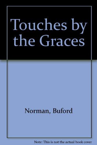 Touched by the Graces: The Libretti of Philippe Quinault in the Context of French Classicism (French Classicism compare prices)