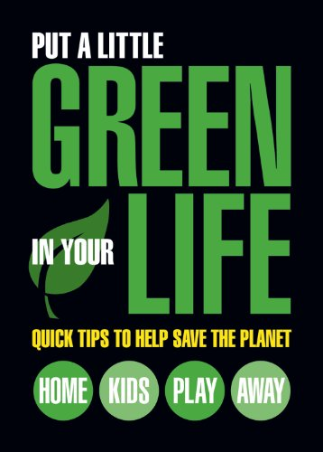 Put a Little Green in Your Life: Quick Tips to Help Save the Planet (Refrigerator Magnet Books) (Refrigerator Naturally compare prices)
