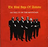 Blind Boys Of Alabama Go Tell It On The Mountain
