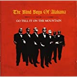 Go Tell It On The Mountainpar The Blind Boys of Alabama