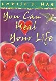 You Can Heal Your Life (1561706280) by Hay, Louise