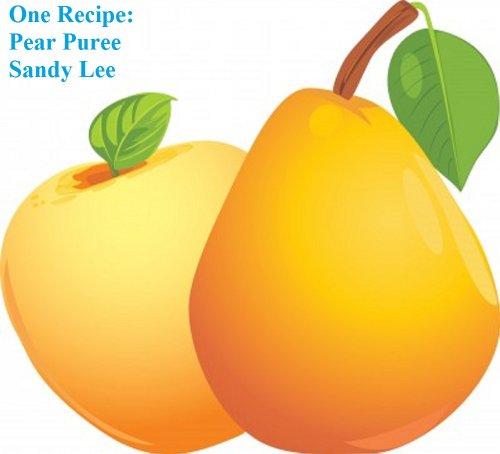 One Recipe: Pear Puree