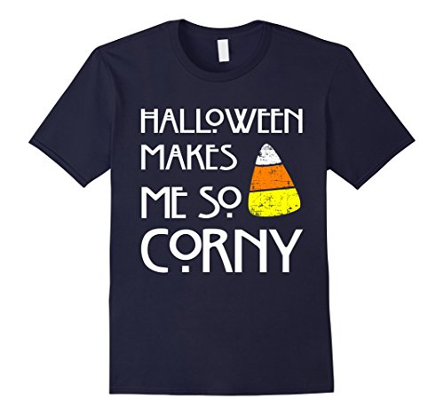 [Men's Halloween Makes Me So Corny - Funny College Humor T-Shirt Large Navy] (Corny Halloween Costumes Ideas)