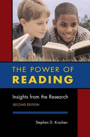 The Power of Reading, Second Edition: Insights from the Research, STEPHEN D. KRASHEN