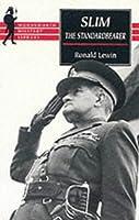 Slim: The Standardbearer (Wordsworth Military Library)