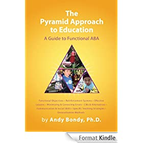 The Pyramid Approach to Education: A Guide to Functional ABA (English Edition)
