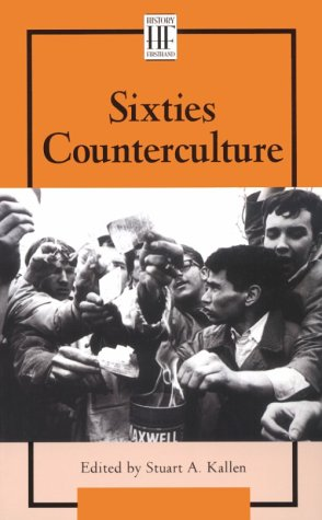 Sixties Counterculture (History Firsthand)