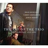 The Art of the Trio: Recordings 1996-2001
