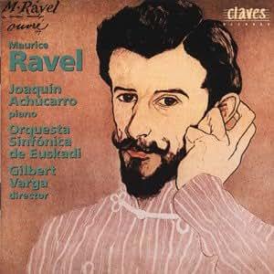 Ravel - Concertos for Piano; Alborada del Gracioso - Achucarro, Varga