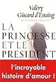 echange, troc Valéry Giscard d'Estaing - La princesse et le président